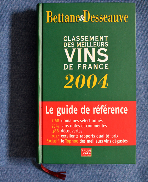 Bettane & Desseauve - Le Grand Guide des Vins de France